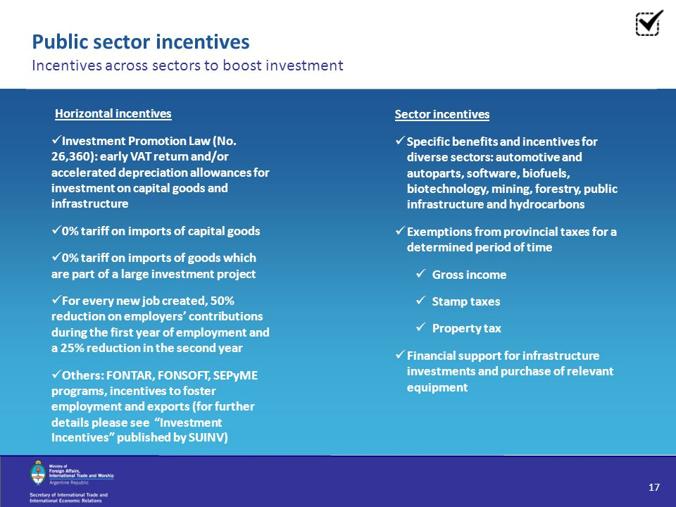 Public sector incentives Incentives across sectors to boost investment