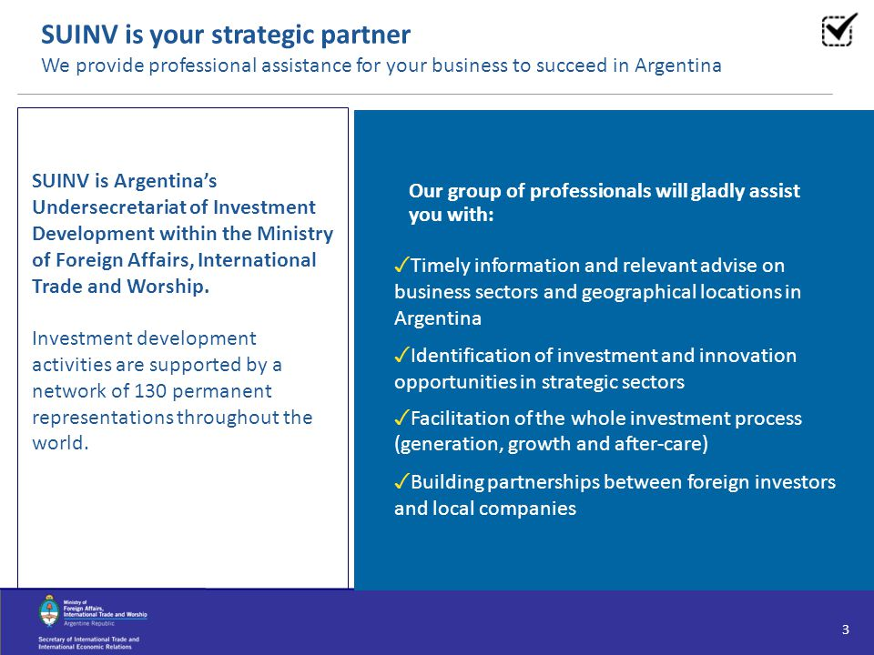 SUINV is your strategic partner We provide professional assistance for your business to succeed in Argentina
