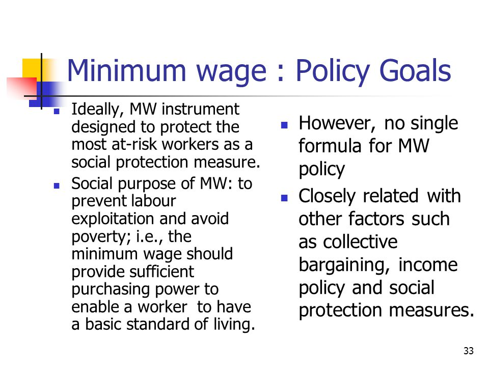 Minimum wage : Policy Goals