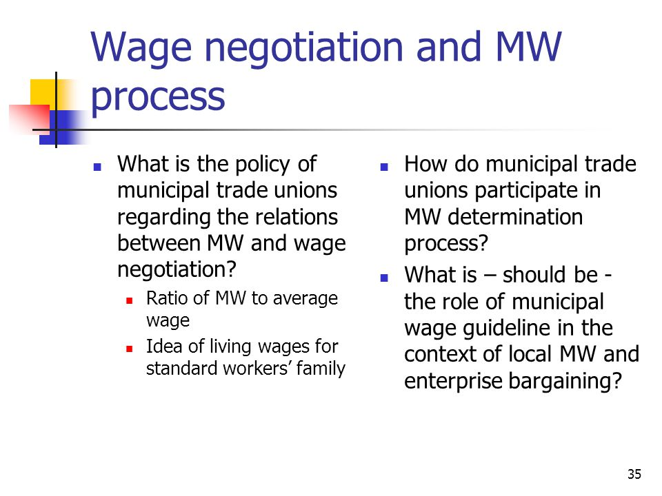 Wage negotiation and MW process