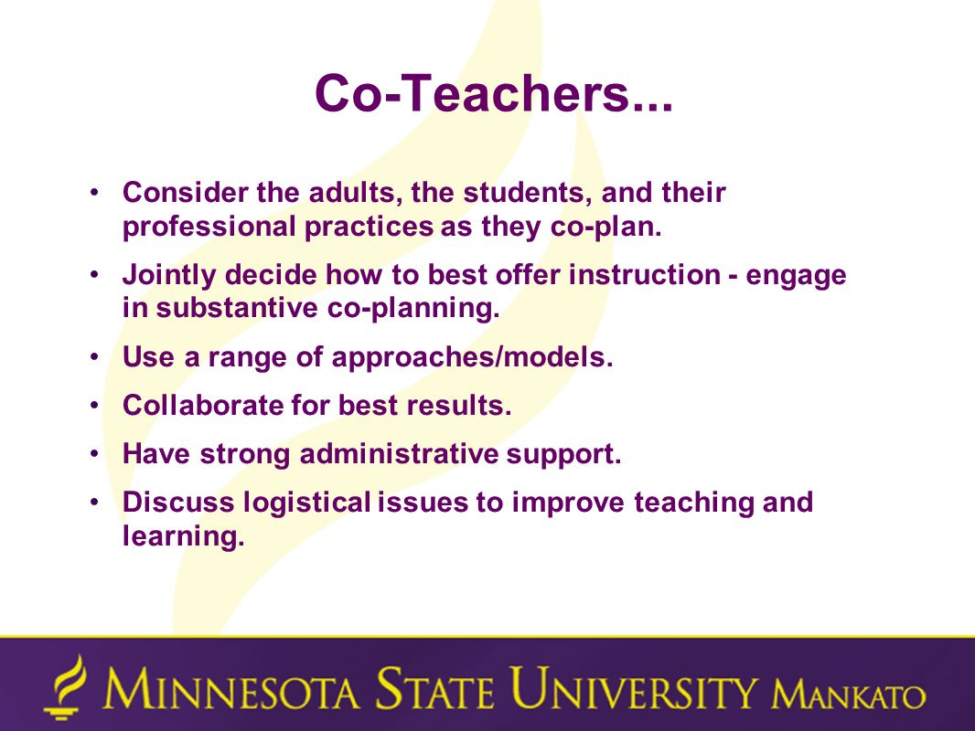 Co-Teachers... Consider the adults, the students, and their professional practices as they co-plan.