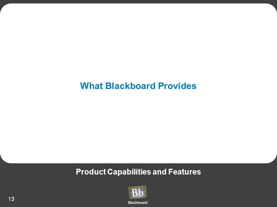What Blackboard Provides