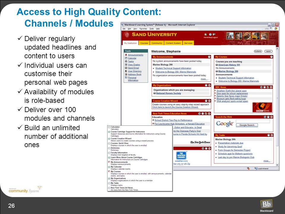 Access to High Quality Content: Channels / Modules