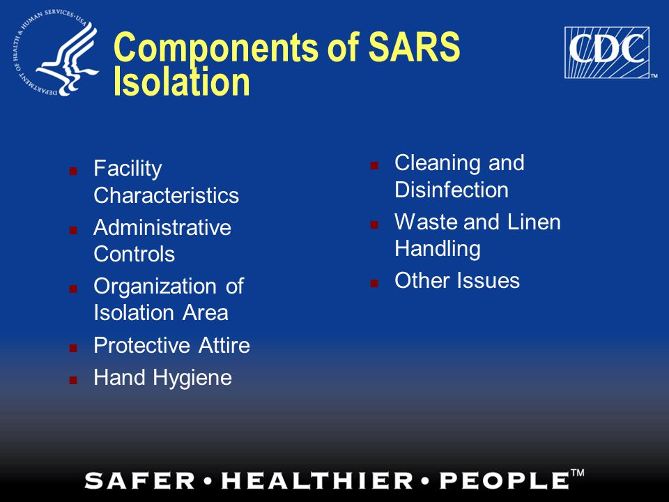 Components of SARS Isolation