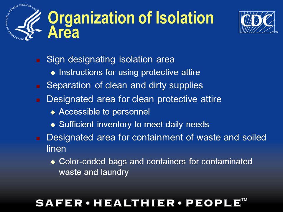 Organization of Isolation Area