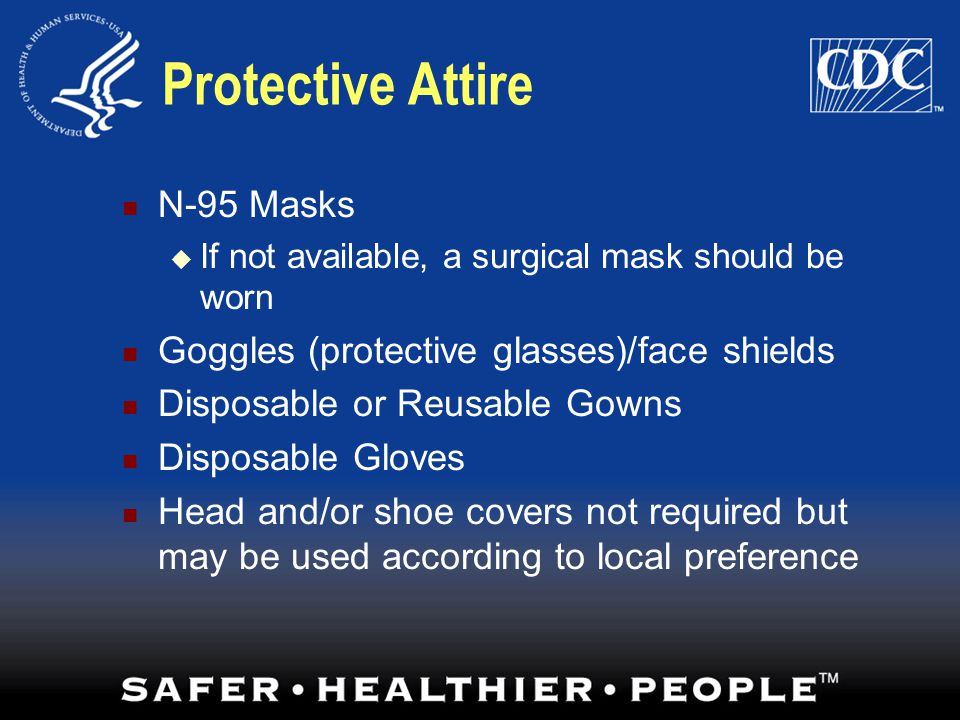 Protective Attire N-95 Masks Goggles (protective glasses)/face shields