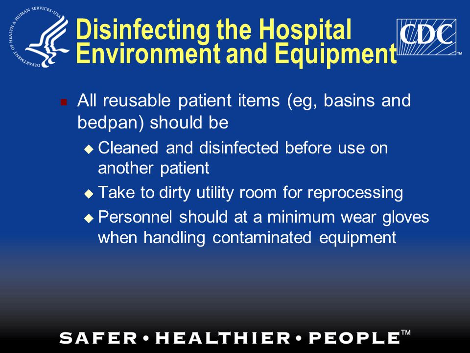 Disinfecting the Hospital Environment and Equipment