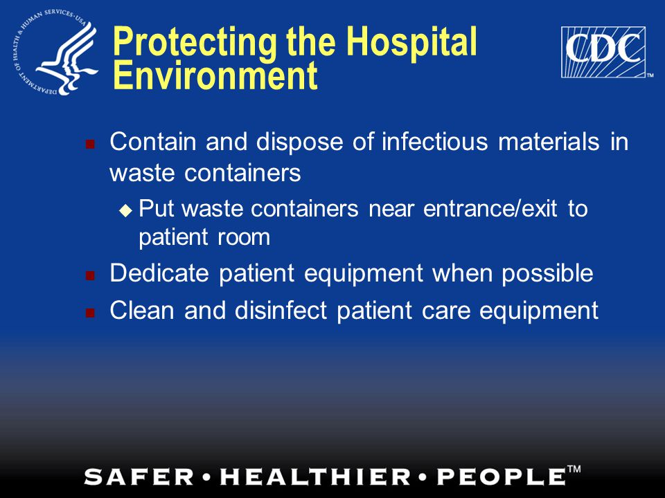 Protecting the Hospital Environment