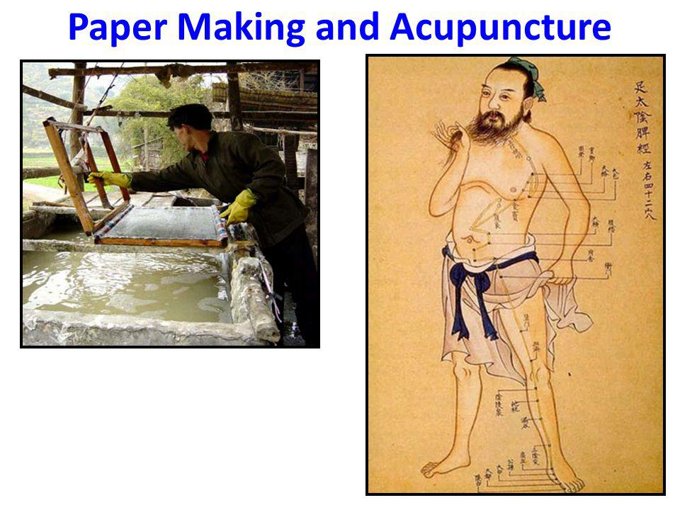 Paper Making and Acupuncture