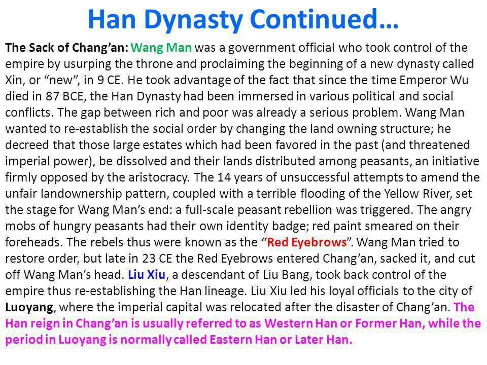 Han Dynasty Continued…