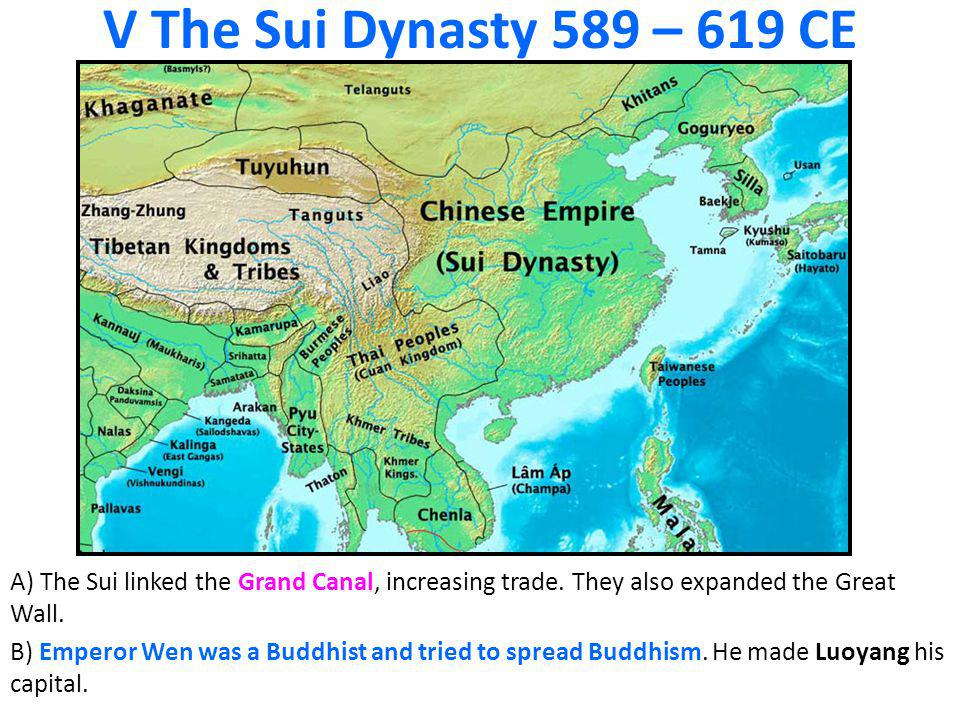 V The Sui Dynasty 589 – 619 CE