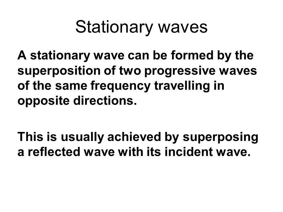 Stationary waves