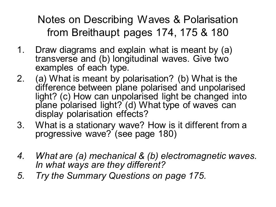 Notes on Describing Waves & Polarisation from Breithaupt pages 174, 175 & 180