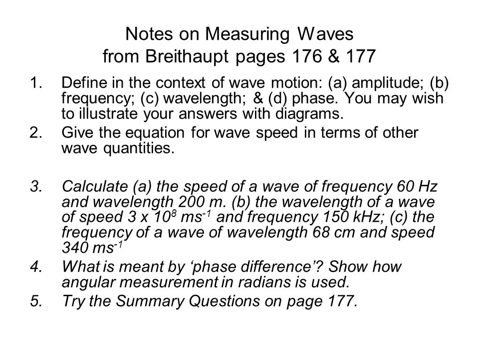 Notes on Measuring Waves from Breithaupt pages 176 & 177