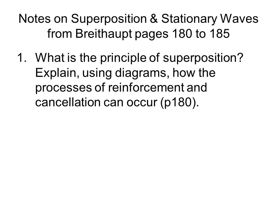 Notes on Superposition & Stationary Waves from Breithaupt pages 180 to 185