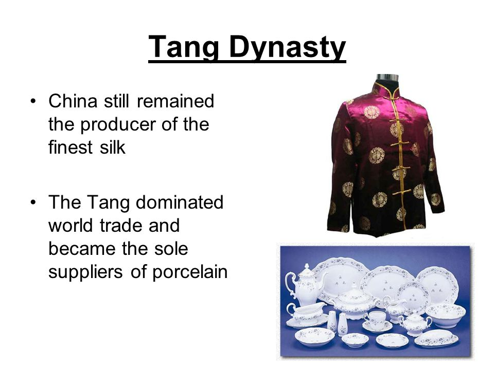 Tang Dynasty China still remained the producer of the finest silk