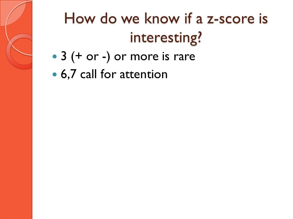 How do we know if a z-score is interesting