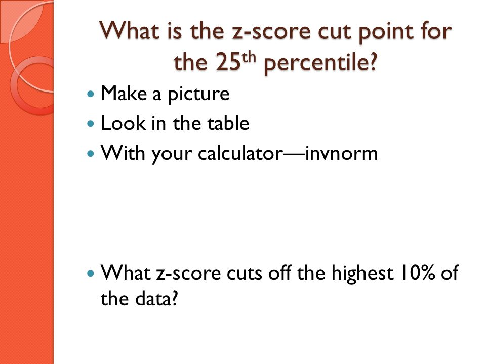What is the z-score cut point for the 25th percentile