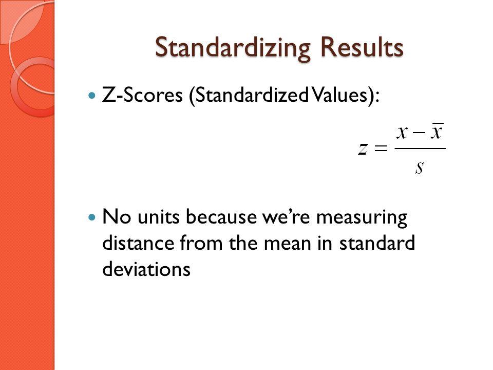 Standardizing Results