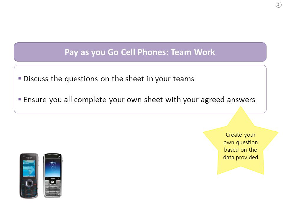 Pay as you Go Cell Phones: Team Work