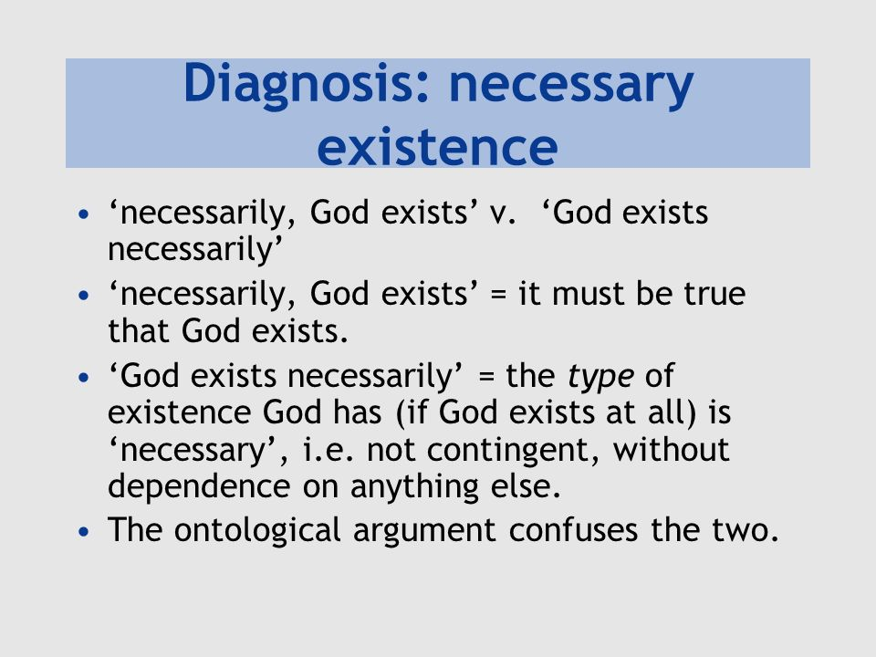 Diagnosis: necessary existence