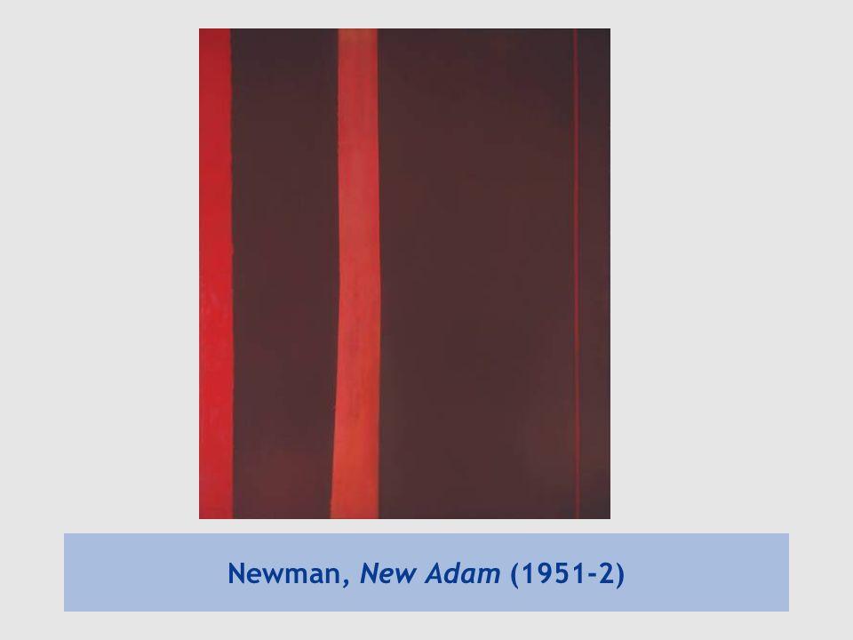 Newman, New Adam (1951-2)