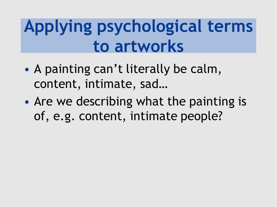 Applying psychological terms to artworks