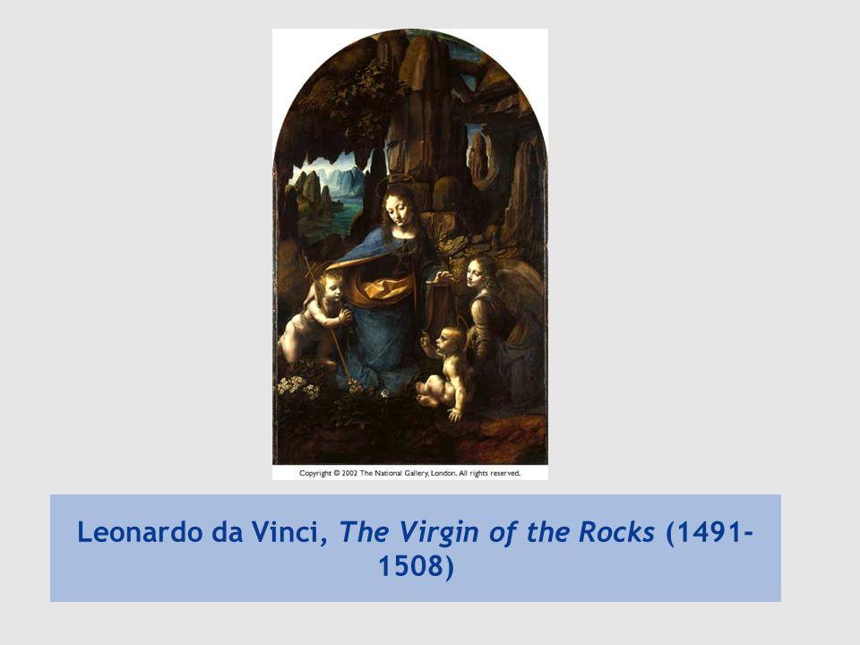 Leonardo da Vinci, The Virgin of the Rocks (1491-1508)