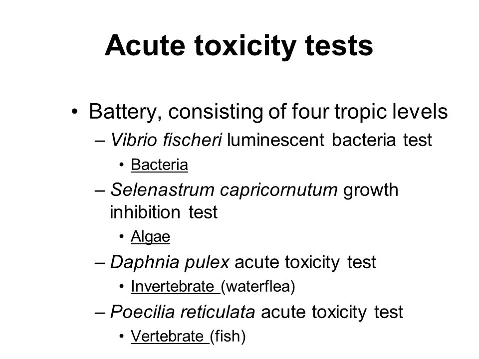 Acute toxicity tests Battery, consisting of four tropic levels