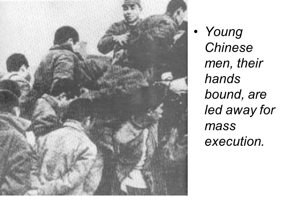 Young Chinese men, their hands bound, are led away for mass execution.