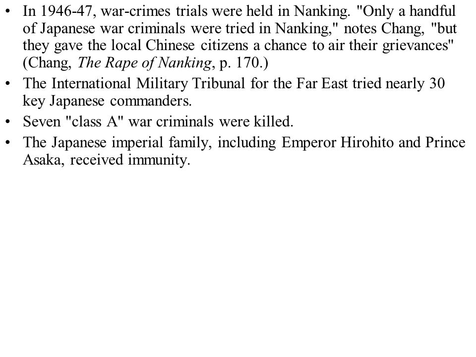 In 1946-47, war-crimes trials were held in Nanking