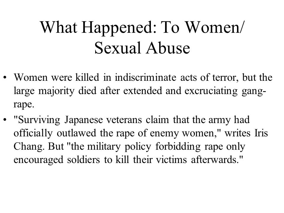 What Happened: To Women/ Sexual Abuse