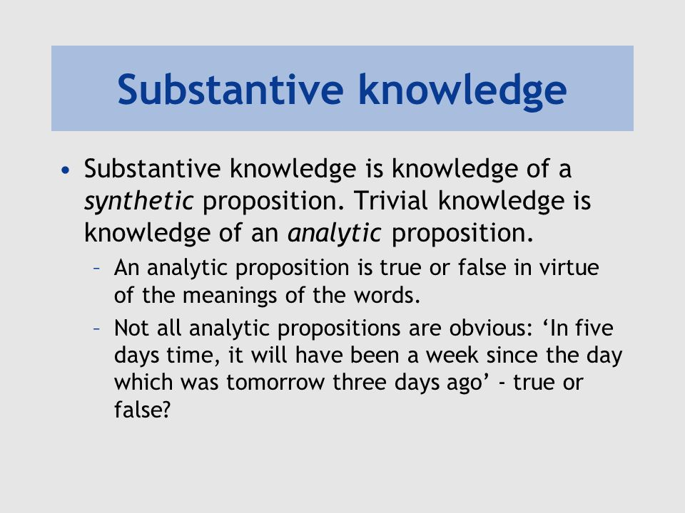 Substantive knowledge