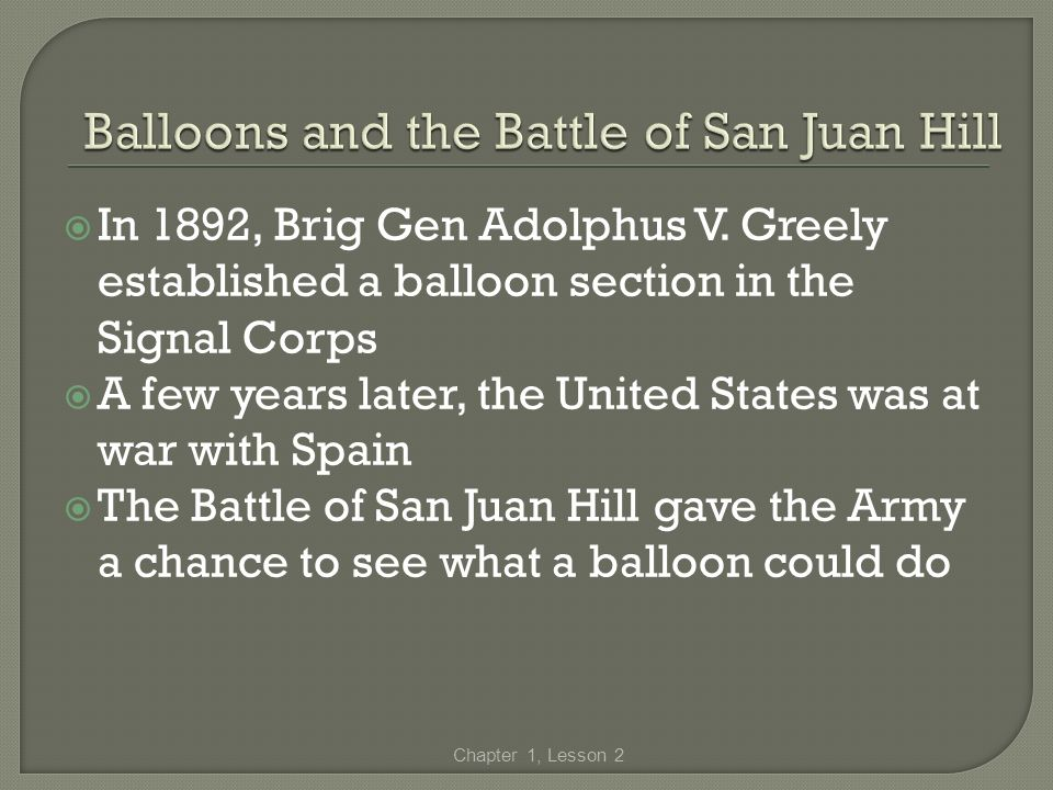 Balloons and the Battle of San Juan Hill