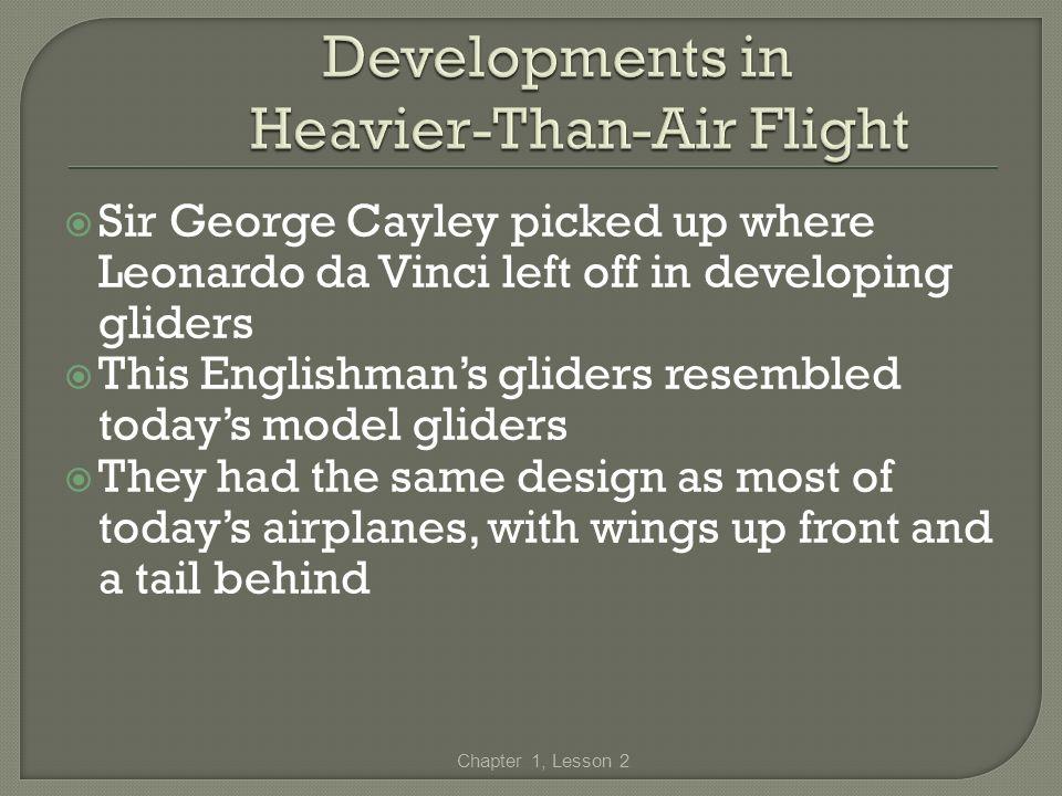 Developments in Heavier-Than-Air Flight