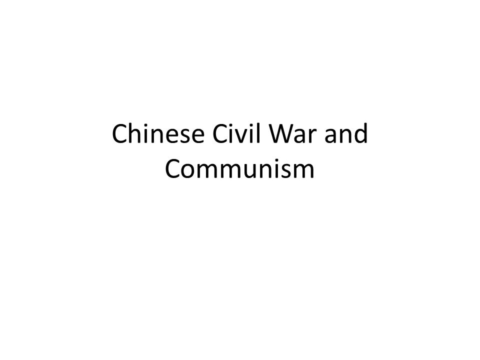 Chinese Civil War and Communism