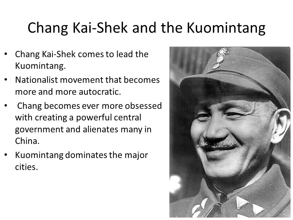 Chang Kai-Shek and the Kuomintang