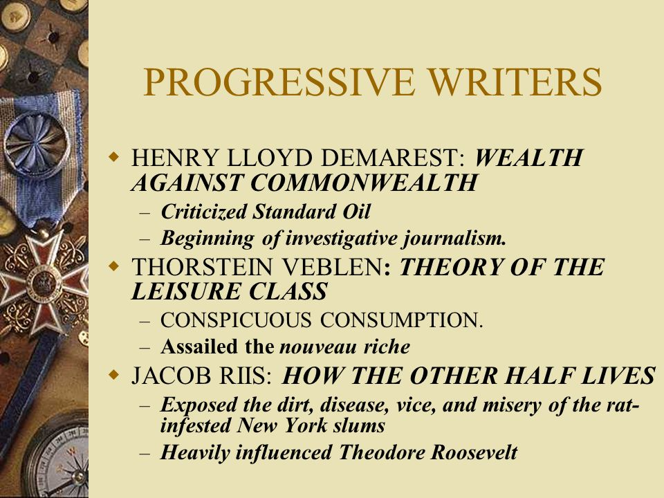 PROGRESSIVE WRITERS HENRY LLOYD DEMAREST: WEALTH AGAINST COMMONWEALTH
