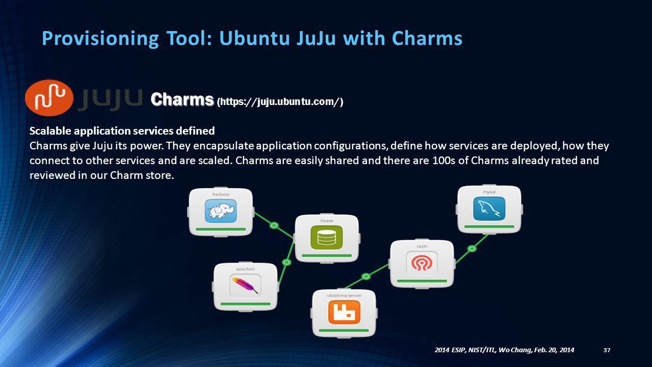 Provisioning Tool: Ubuntu JuJu with Charms