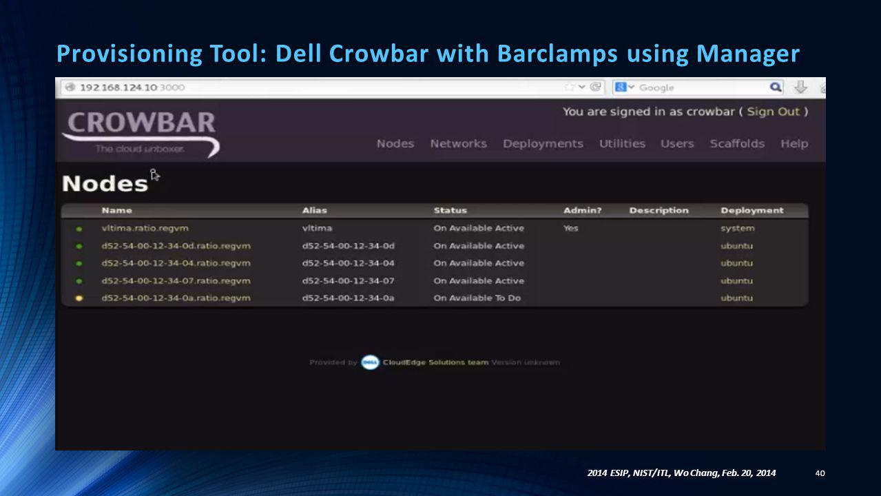 Provisioning Tool: Dell Crowbar with Barclamps using Manager