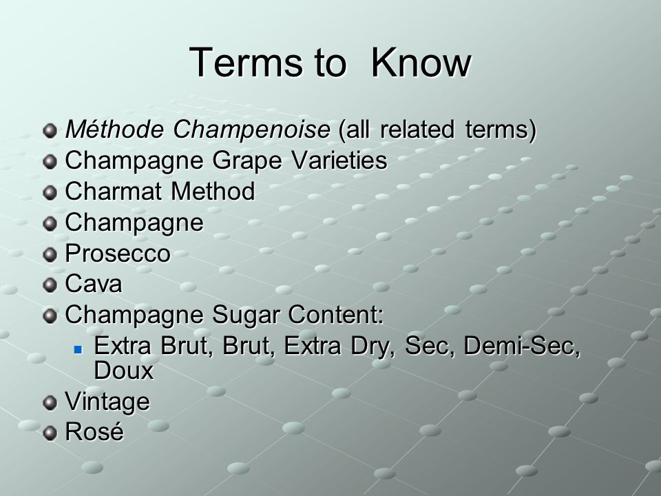 Terms to Know Méthode Champenoise (all related terms)