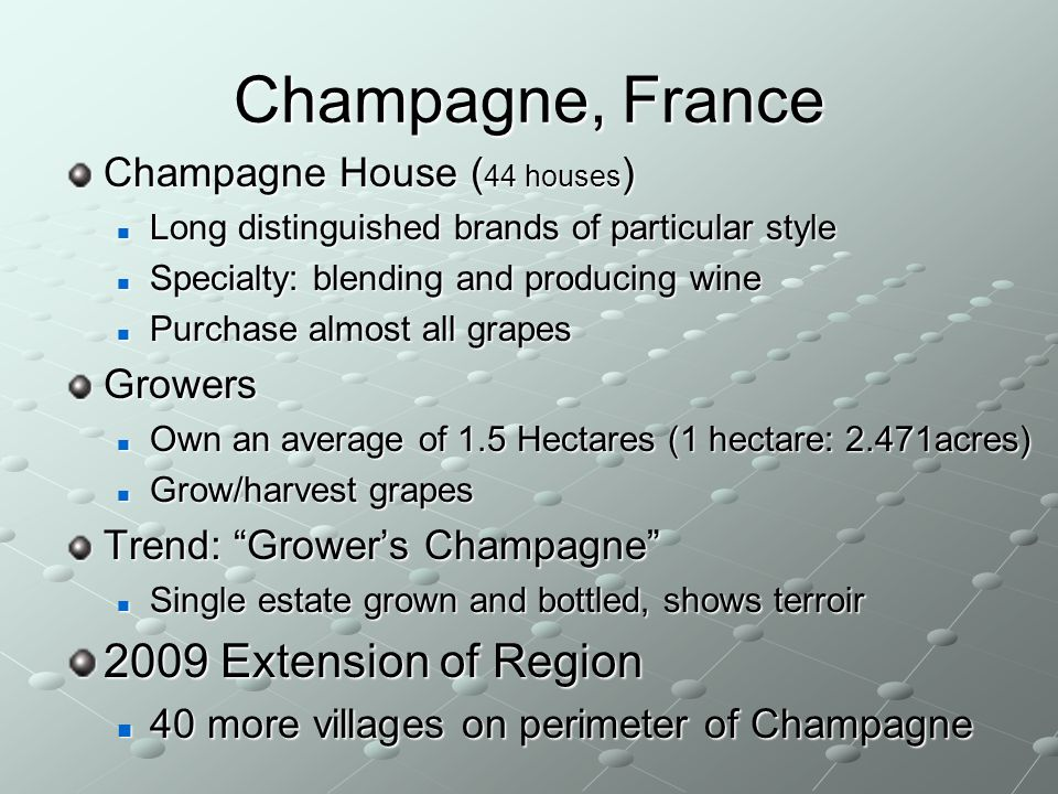 Champagne, France 2009 Extension of Region Champagne House (44 houses)