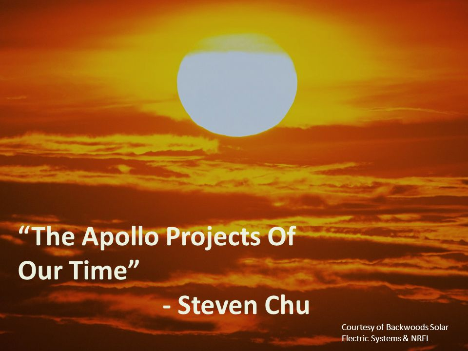 Thank you! The Apollo Projects Of Our Time - Steven Chu