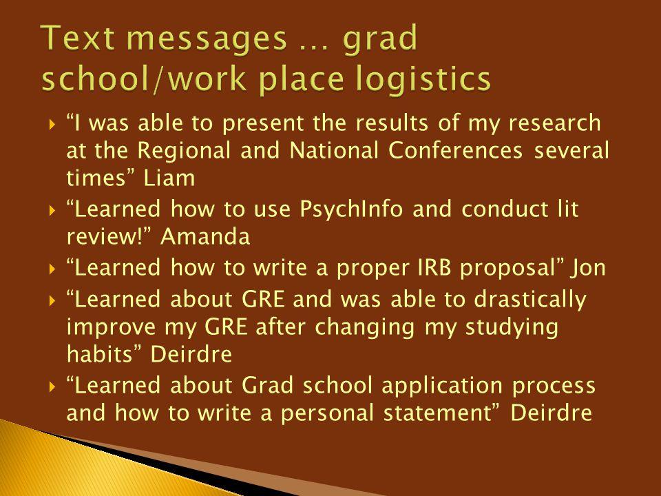 Text messages … grad school/work place logistics