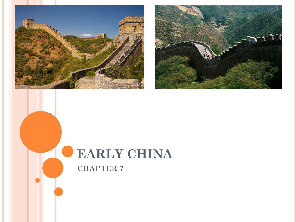 EARLY CHINA CHAPTER 7