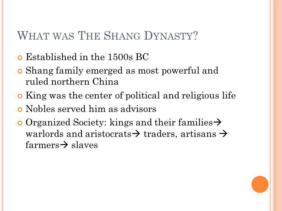 What was The Shang Dynasty
