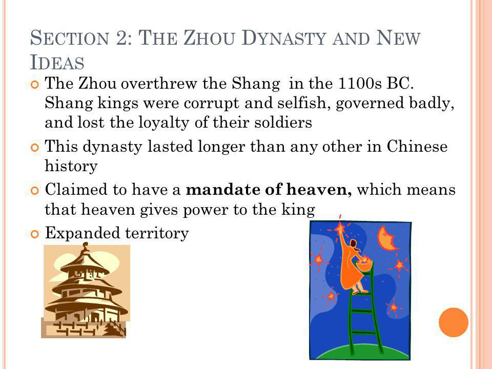 Section 2: The Zhou Dynasty and New Ideas
