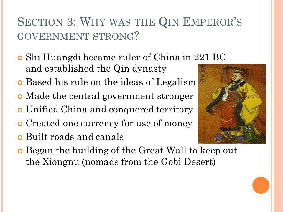 Section 3: Why was the Qin Emperor's government strong