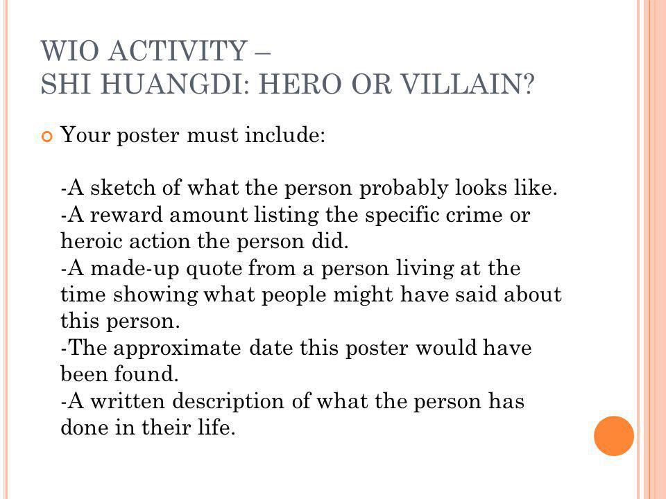 WIO ACTIVITY – SHI HUANGDI: HERO OR VILLAIN