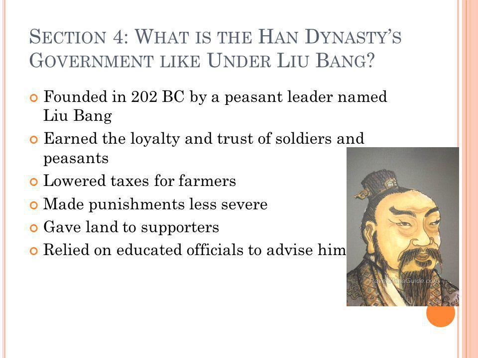 Section 4: What is the Han Dynasty's Government like Under Liu Bang